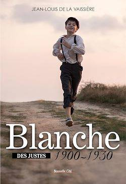 Blanche 1900-1930, Tome 1
