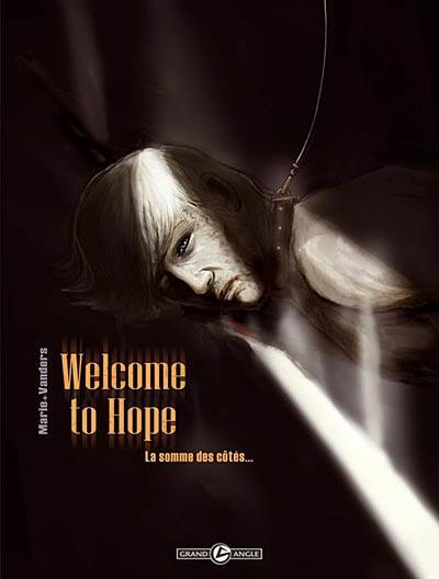 Welcome to hope, 2, La somme des côtés