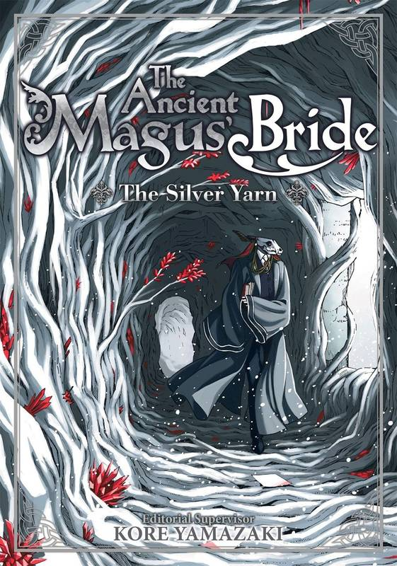 The Ancient Magus bride / Le Fil d'argent