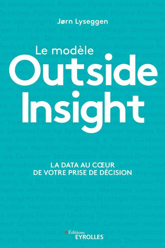 Le modèle outside insight / comprendre la data pour booster son business