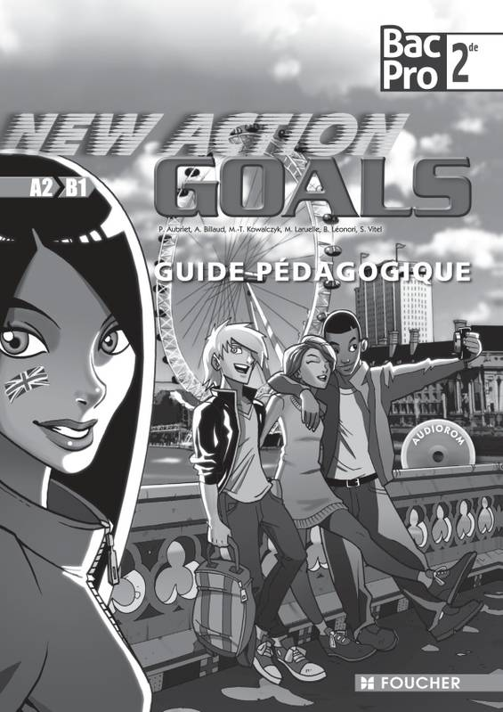 New Action goals Sde Bac Pro Guide pédagogique, Prof