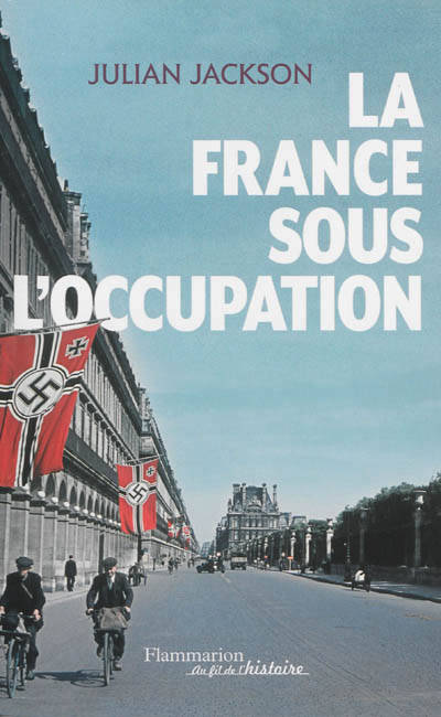 La France sous l'Occupation, 1940-1944