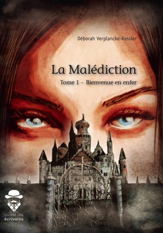 La Malédiction - Tome 1, Bienvenue en enfer