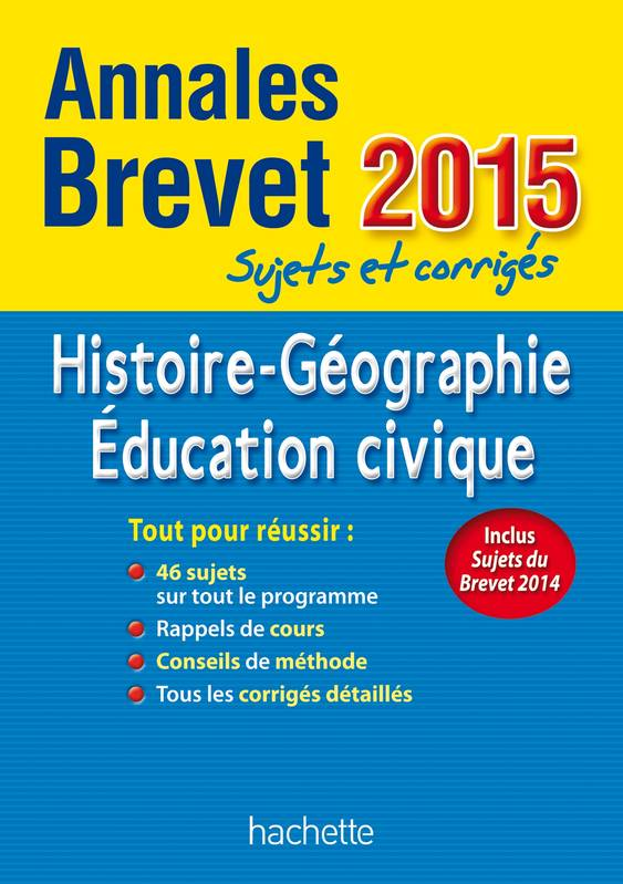 livre annales brevet 2015 histoire g ographie ducation. Black Bedroom Furniture Sets. Home Design Ideas
