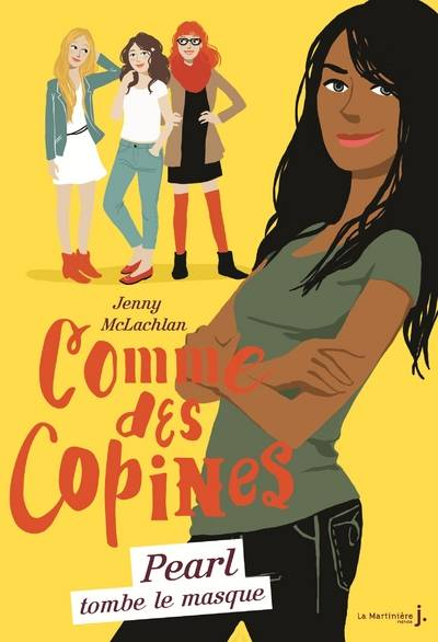 Comme des copines - tome 4 Pearl tombe le masque