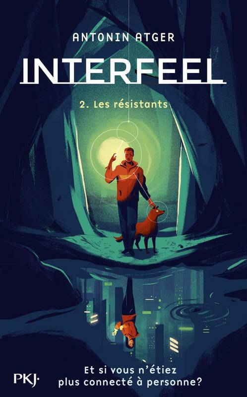 Interfeel, 2, Les résistants