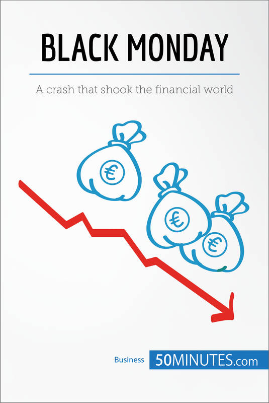 Black Monday, A crash that shook the financial world