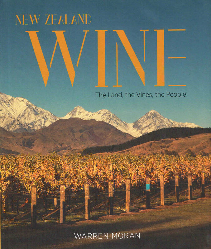 New Zealand Wine (Anglais), The Land, The Vines, The People