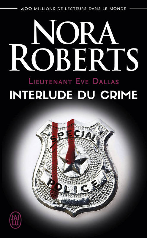 Lieutenant Eve Dallas (Tome 12.5) - Interlude du crime