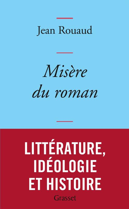 Misère du roman, collection bleue