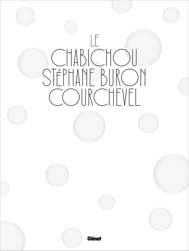 Le Chabichou Courchevel (version GB), par Stéphane Buron**