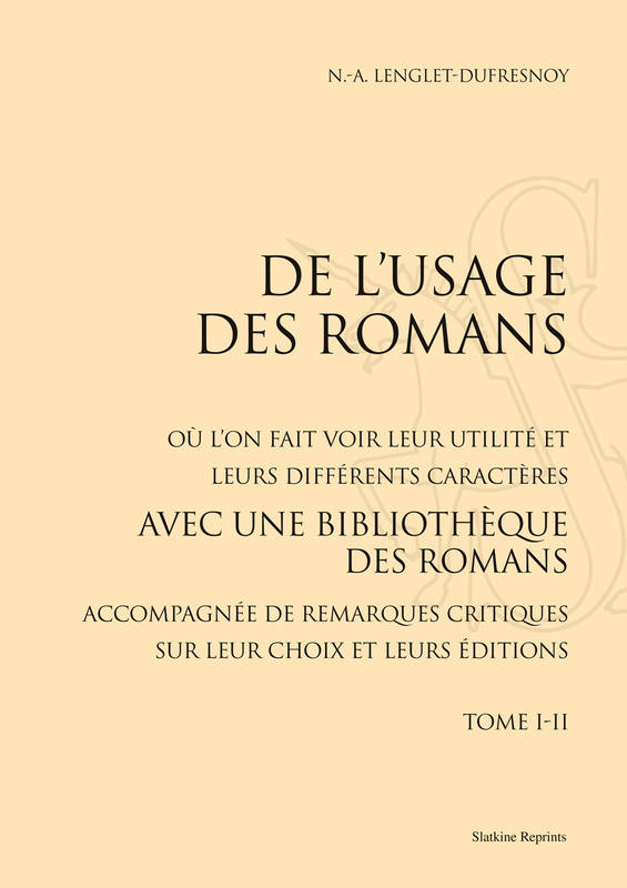 DE L'USAGE DES ROMANS (1734).