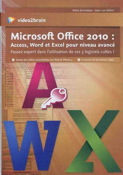 video2brain - microsoft office 2010 access word et excel