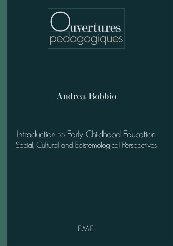 Introduction to Early Childhood Education, Social, cultural and epistemological perspectives