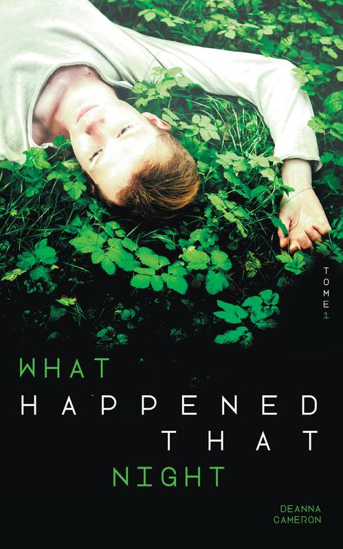 What Happened that night tome 1