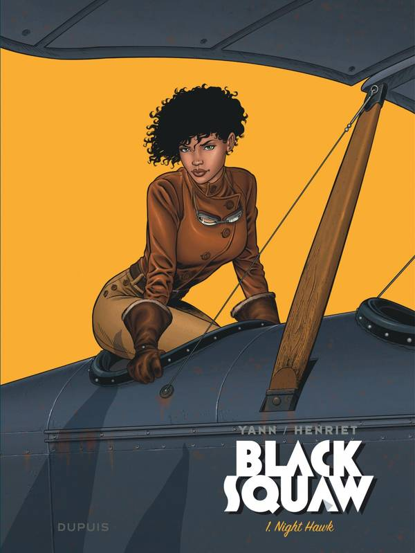 Black squaw, Tome 1, The nighthawk