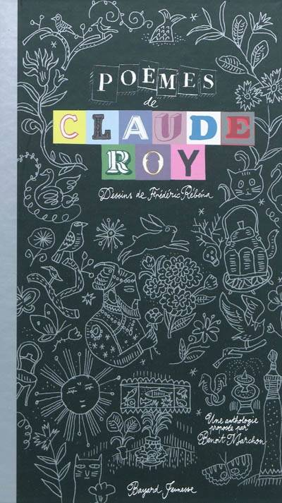 Poemes de claude roy, une anthologie