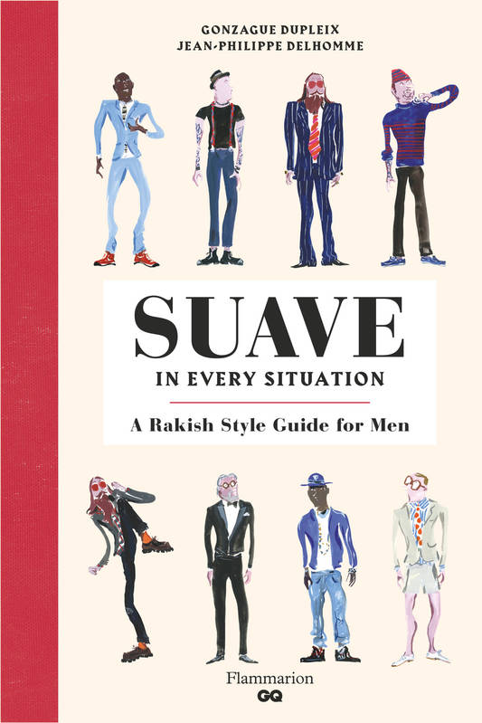 Suave in every situation, A Rakish Style Guide for Men