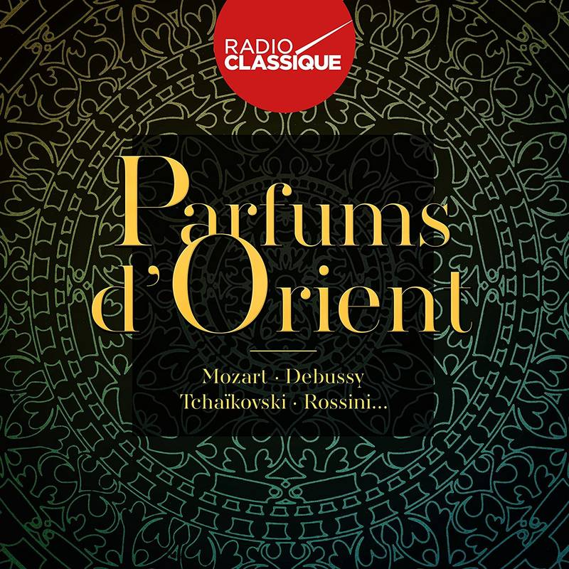 CD / Parfums Dorient (radio Classique) / Multi-artistes