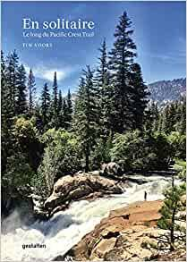 En solitaire, Le long du Pacific Crest trail