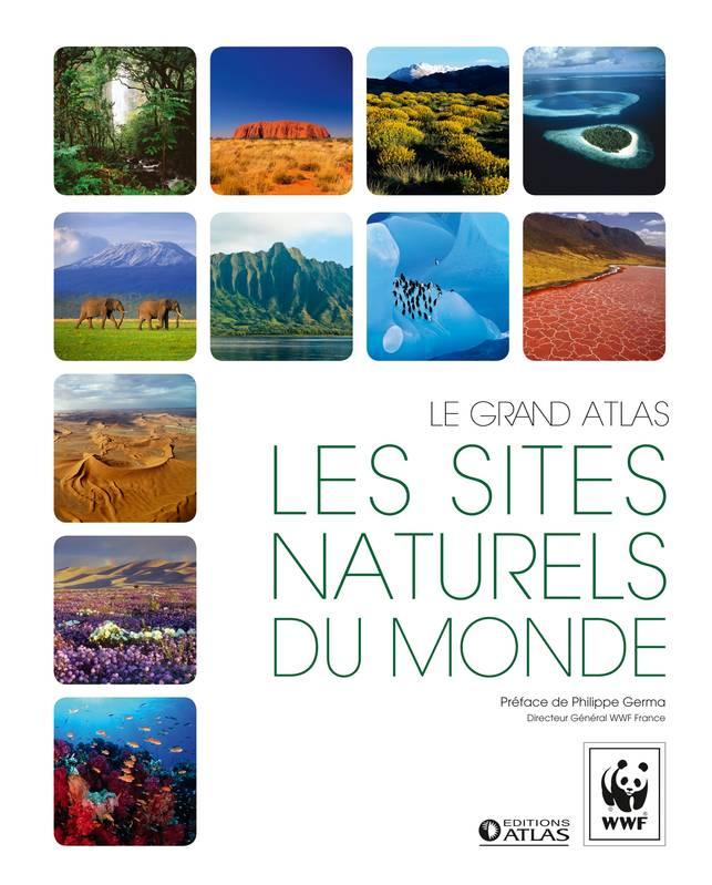 Le grand atlas Les sites naturels du monde
