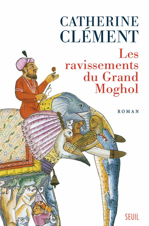 Les ravissements du grand Moghol