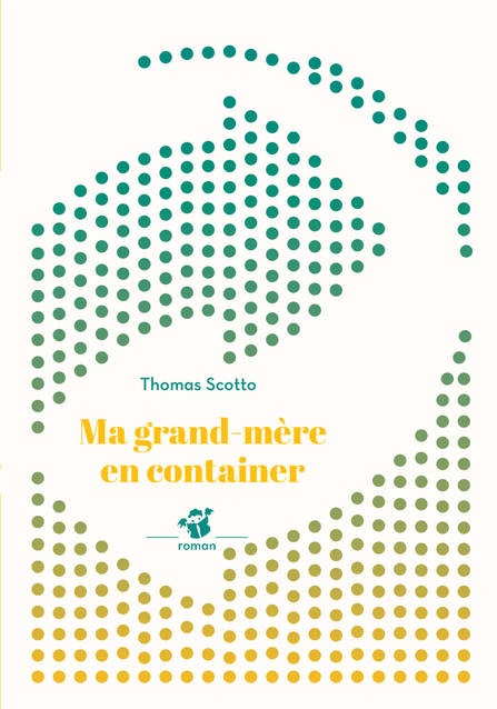 MA GRAND-MERE EN CONTAINER