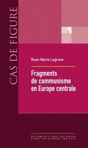 Fragments du communisme en Europe centrale
