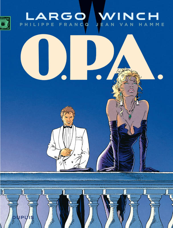 Largo Winch / OPA