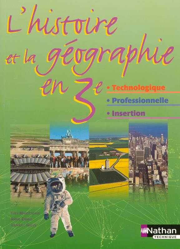 HISTOIRE GEOGRAPHIE 3EME TECHNO PRO INSERTION ELEVE 2004, technologie, professionnelle, insertion