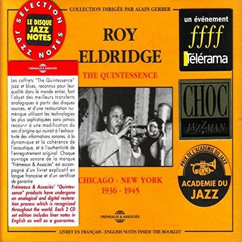 Roy Eldridge The Quintessence Chicago New York 1936 1945 Coffret Double Cd Audio
