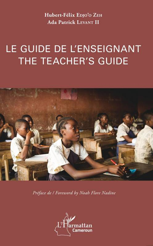 Le guide de l'enseignant, The Teacher's guide - ouvrage bilingue français-anglais