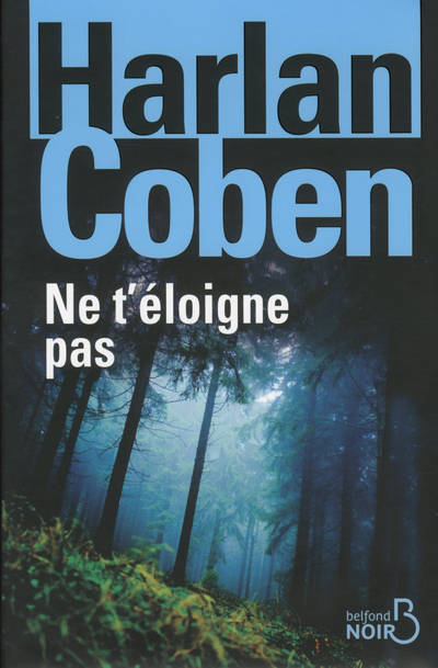 Ne t'éloigne pas (version collector)