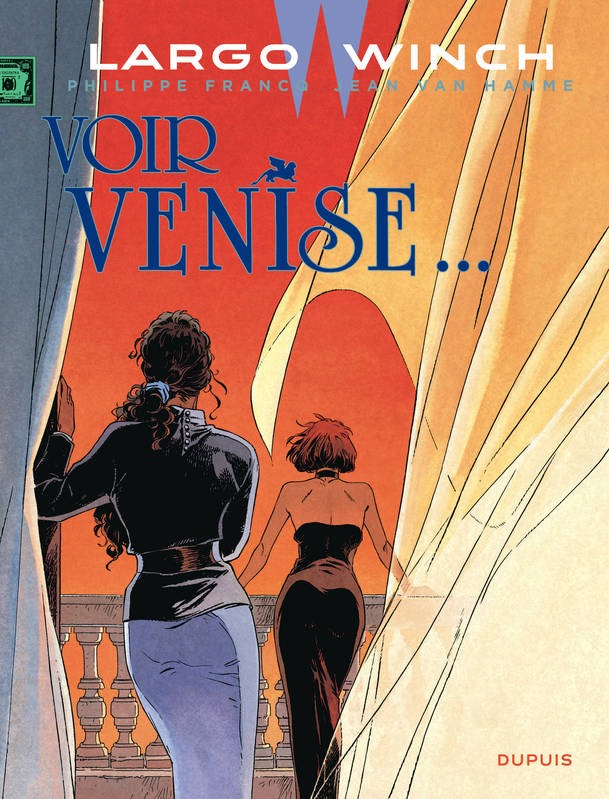 Largo Winch., 9, Voir Venise...