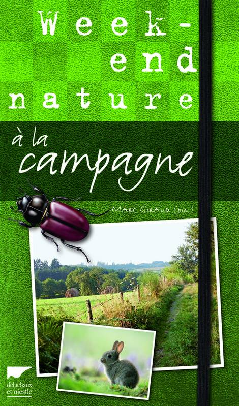 WEEK-END NATURE A LA CAMPAGNE