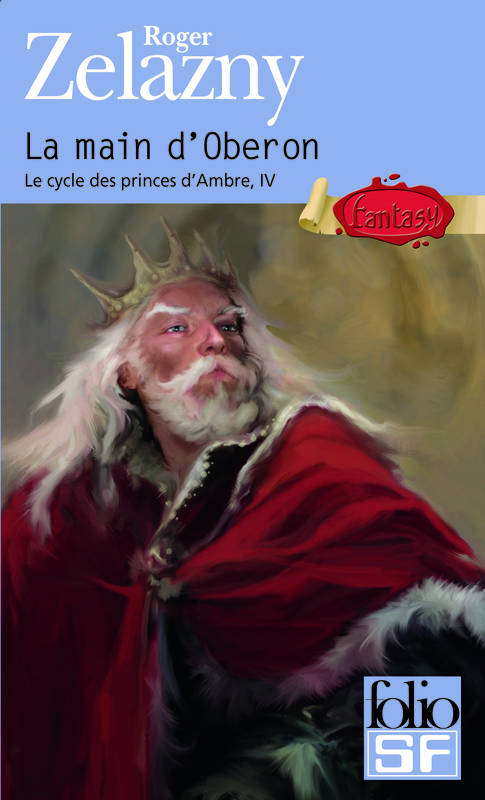 Le cycle des princes d'Ambre., 4, Le cycle des princes d'Ambre, IV : La main d'Oberon