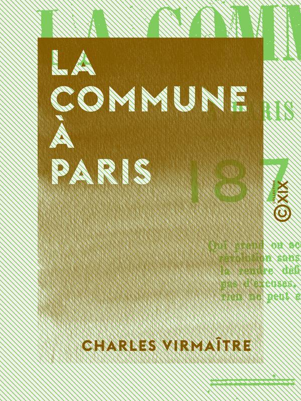 La Commune à Paris, 1871, 1871