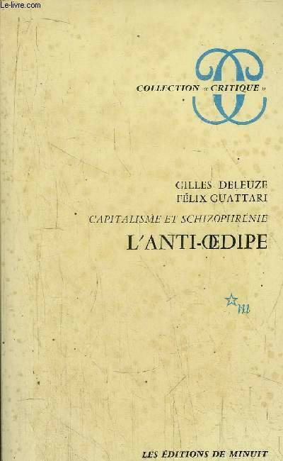 L'Anti-Œdipe, Volume 1, L'anti-Oedipe