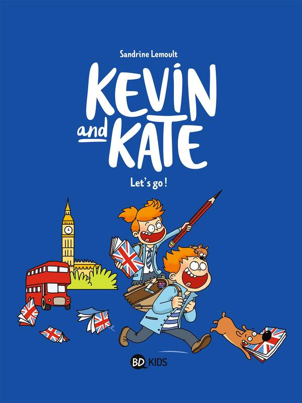 Kevin and Kate, Tome 01, Let's go !
