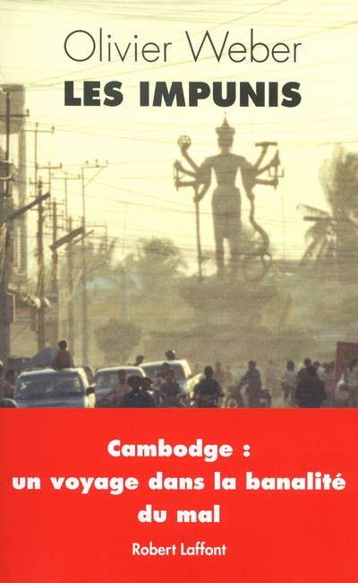 Les Impunis, Cambodge