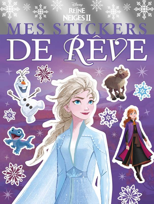 LA REINE DES NEIGES 2 - Mes Stickers de Rêve - Disney