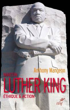Martin Luther King - Ethique & Action, Éthique & action