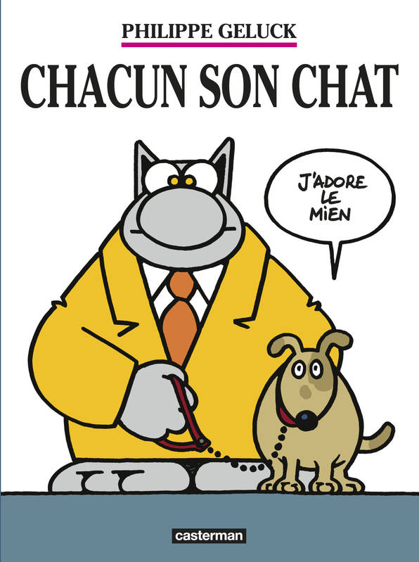Le Chat / Chacun son chat