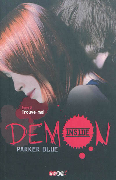 Demon inside, 3, Trouve-moi, Demon inside