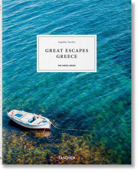Great Escapes : Greece, The hotel book