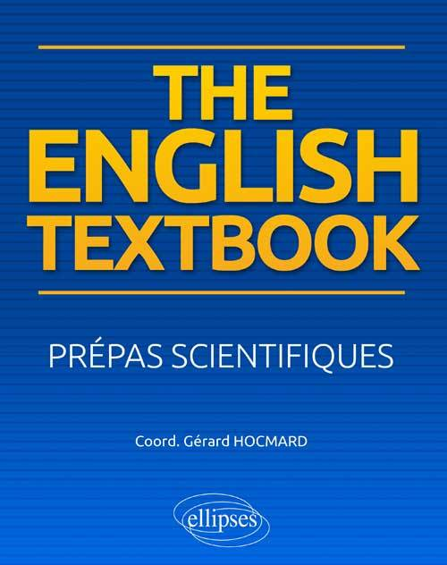 The English textbook / prépas scientifiques, prépas scientifiques
