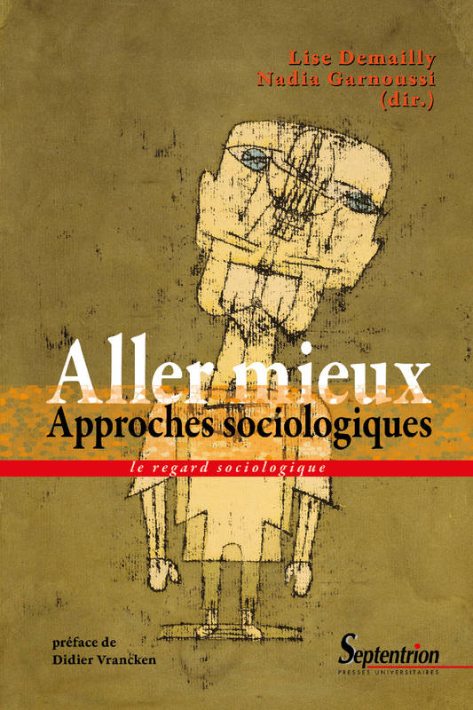 Aller mieux, Approches sociologiques