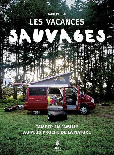 Vacances sauvages