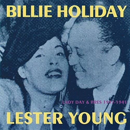 Lady Day And The Pres 1937 1941 Billie Holiday And Lester Young Cd Jazz
