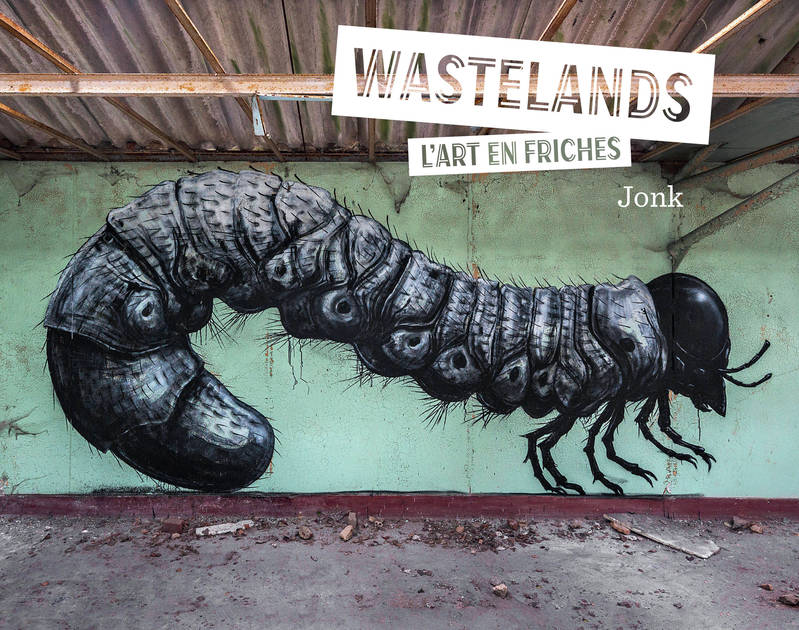 Wastelands, L'art en friches